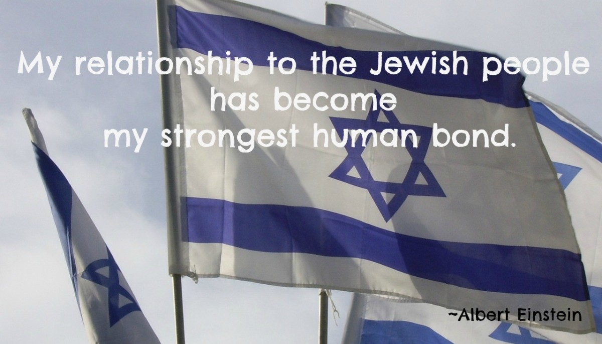 "When Einstein was asked to become president of Israel he said, ""My relationship to  the Jewish people has become my strongest human bond."""