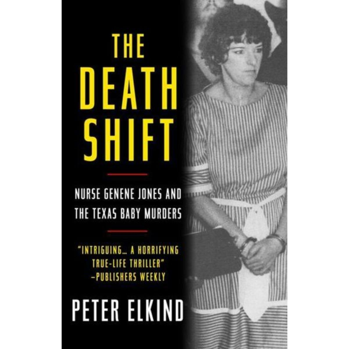 The Death Shift by Peter Elkind