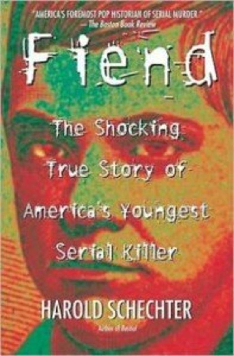 Fiend by Harold Schechter