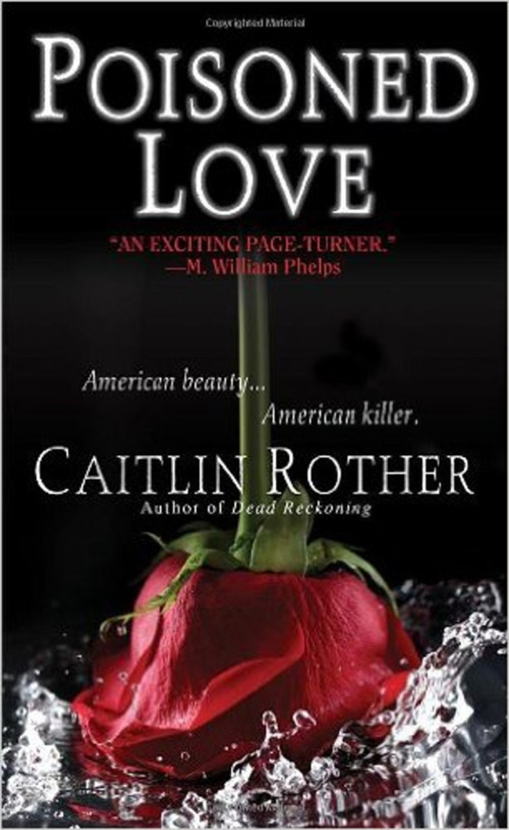 Poisoned Love by Caitlin Rother (2005)