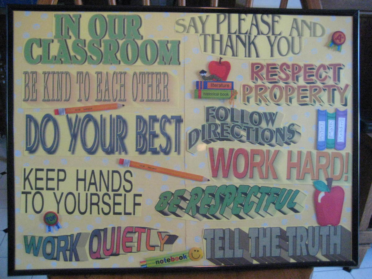 With younger children a list of prominently displayed classroom rules can be very effective.
