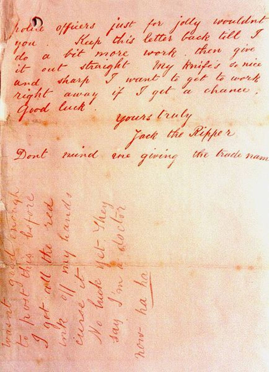 One of several letters allegedly sent by Jack the Ripper to police taunting them. There is an unproven claim the handwriting is similar to Cream's.