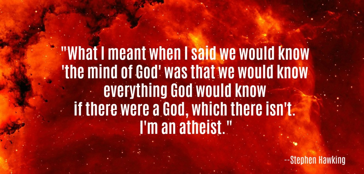 "When Hawking wrote that ""we would know the mind of God,"" he meant it as a metaphor."