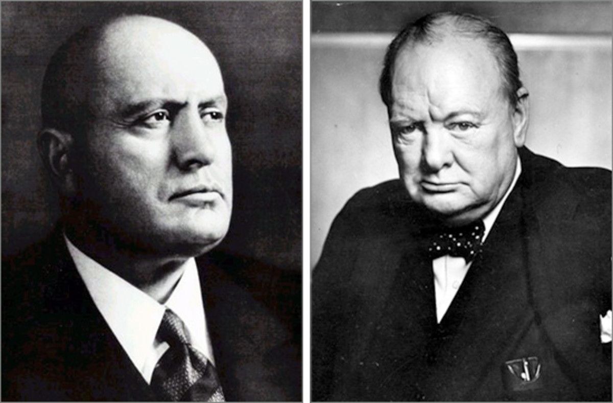 """If I had been an Italian, I am sure I would have been entirely with you"" - to Mussolini"