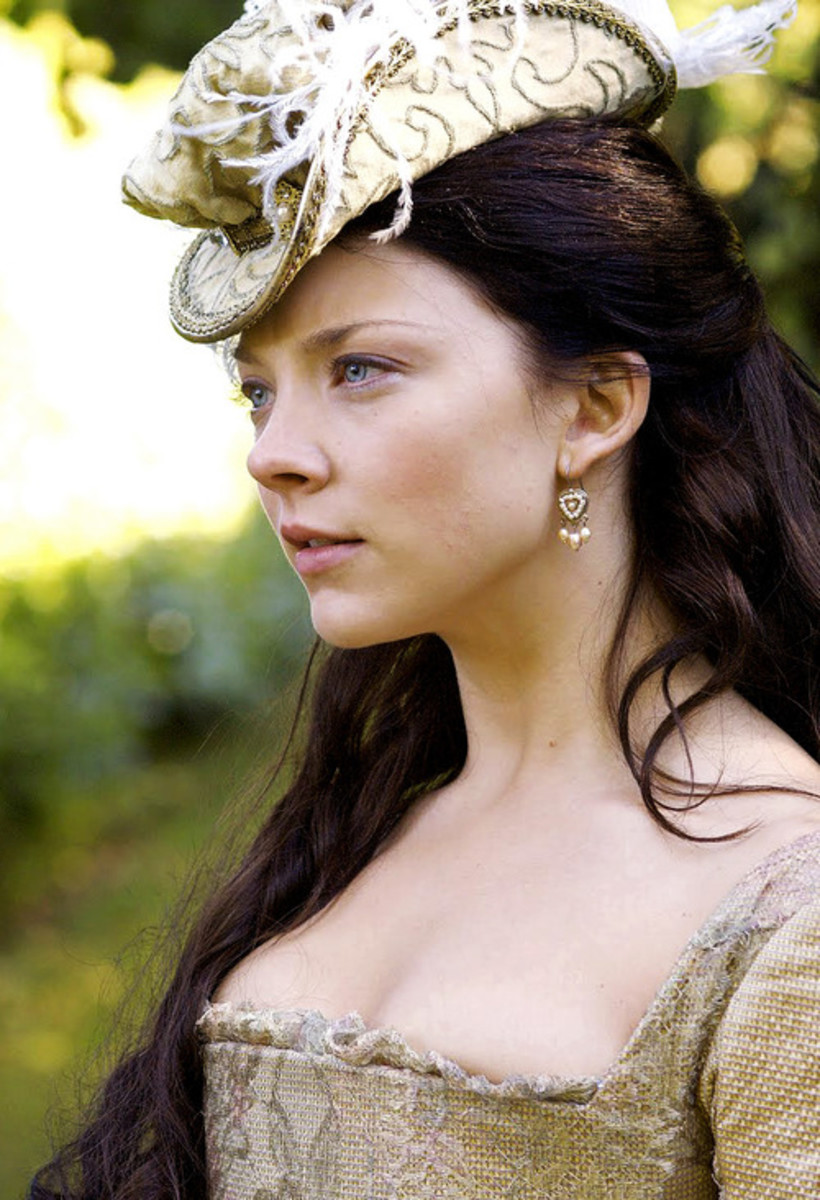 Anne Boleyn, played by Natalie Dormer, who plays the best version of Anne that I've seen. She captures Anne's charm, wit, and beauty.