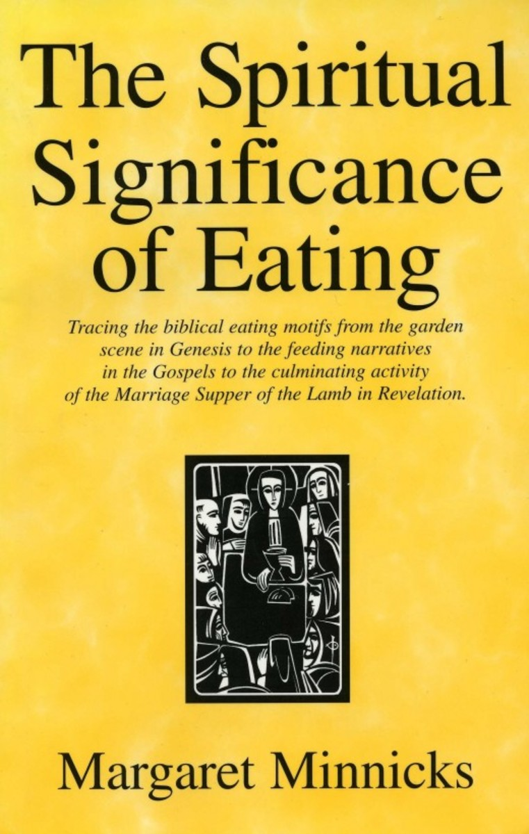 This is a book by Rev. Margaret Minnicks about the eating themes in the Bible.