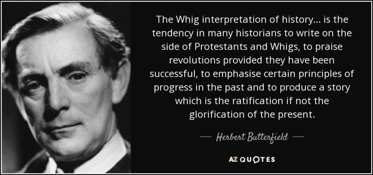 Whig history seems quite logical to Americans : the past is a long run of improvements which leads up to the perfect present. The fact that that's utter nonsense and there's no such thing as a historical law of progress doesn't get in the way.