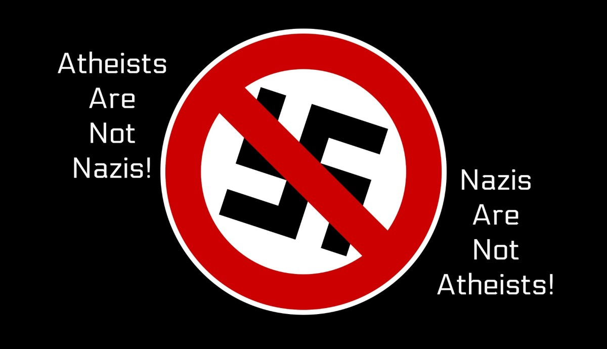 One of the many myths about atheists is that they are Nazis. They are not--not even close.