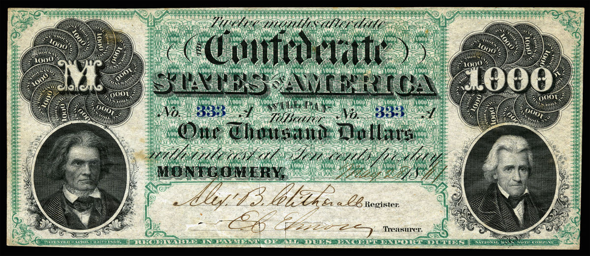 A $1000 bank note from the Confederate States of America, dated 1861. It features the portraits of John C. Calhoun at left, and Andrew Jackson at the right.