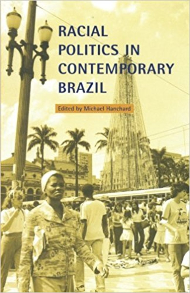 Racial Politics in Contemporary Brazil.