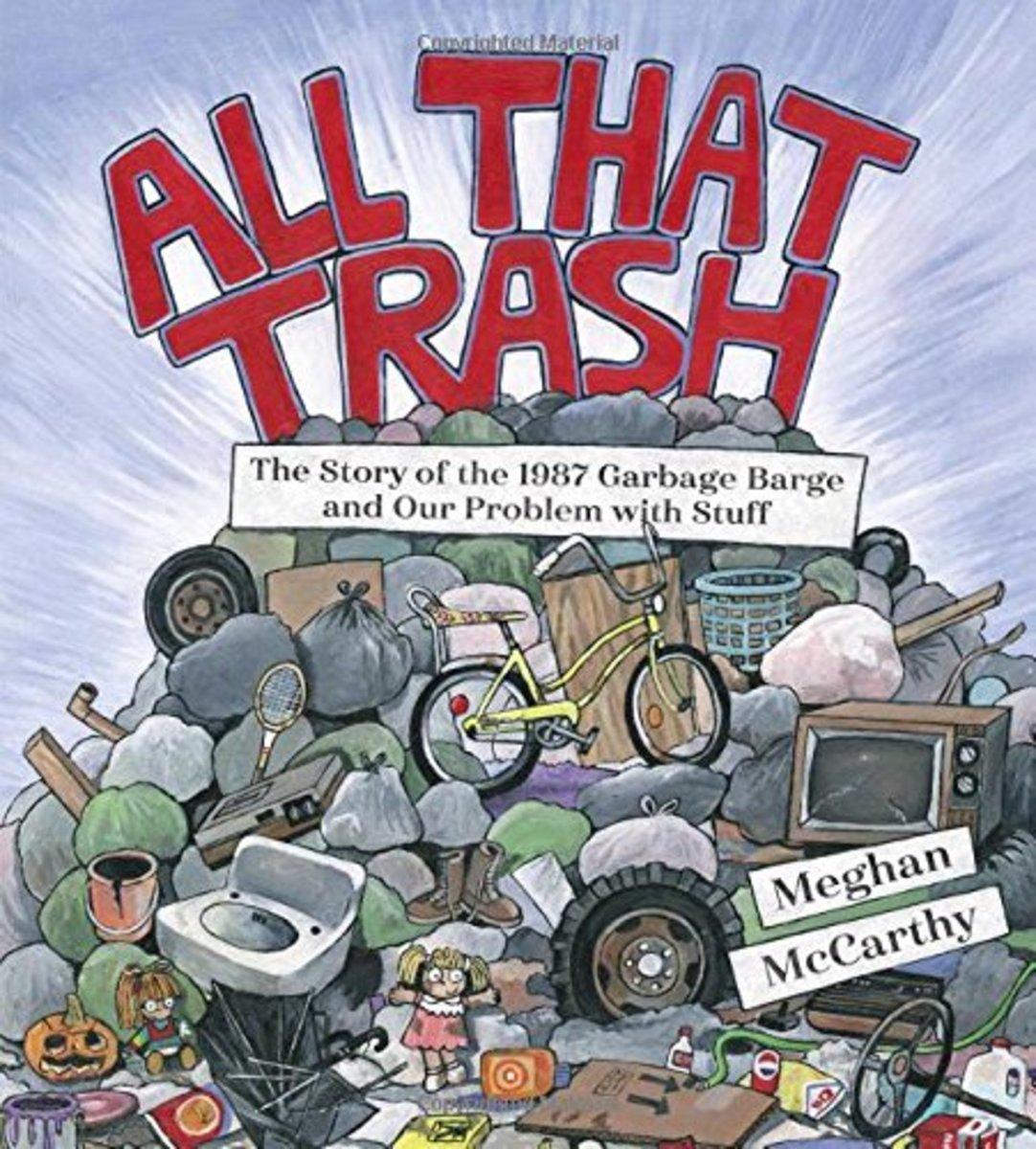 All That Trash by Meghan McCarthy