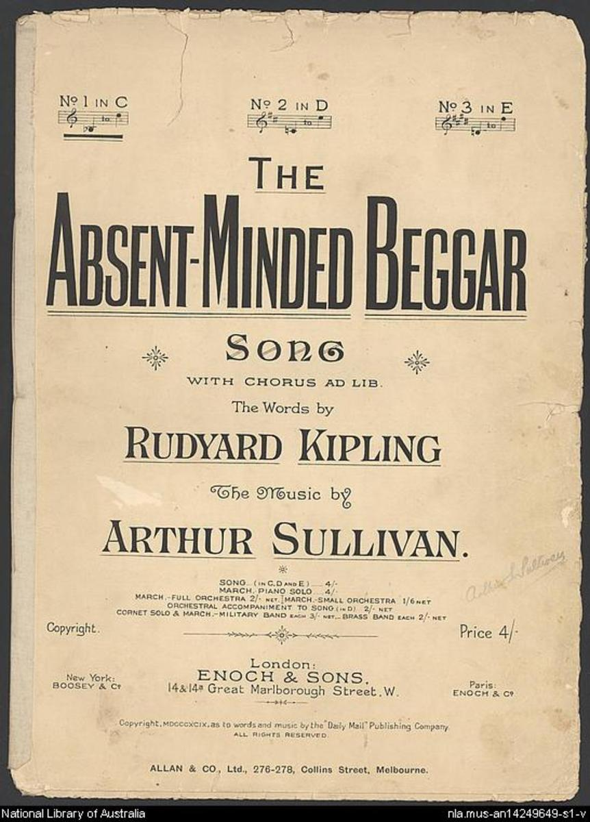 """The Absent-Minded Beggar"", an 1899 poem by Rudyard Kipling set to music by Sir Arthur Sullivan. It was written as part of an appeal to raise money for soldiers fighting in the Boer War and their families."
