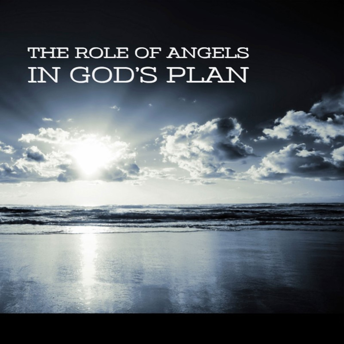 What is the role of Angels in God's plan for humanity?