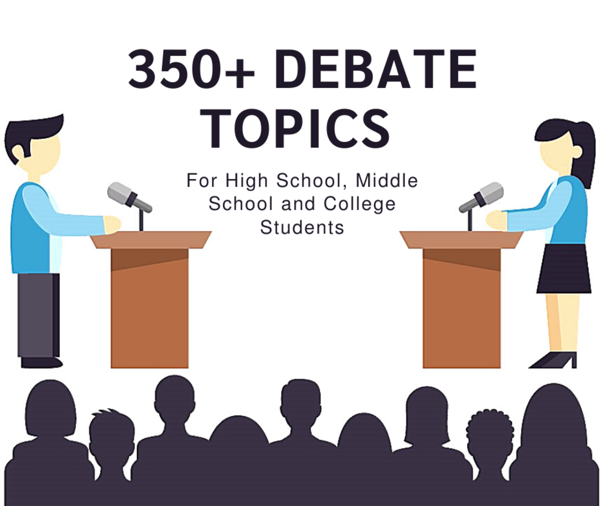 350+ Debate Topics for High School, Middle School and College