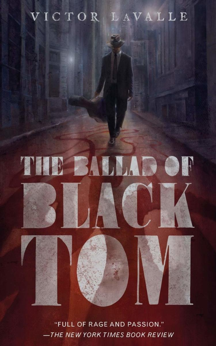 "The Cover of ""The Ballad of Black Tom"" by Victor LaValle"