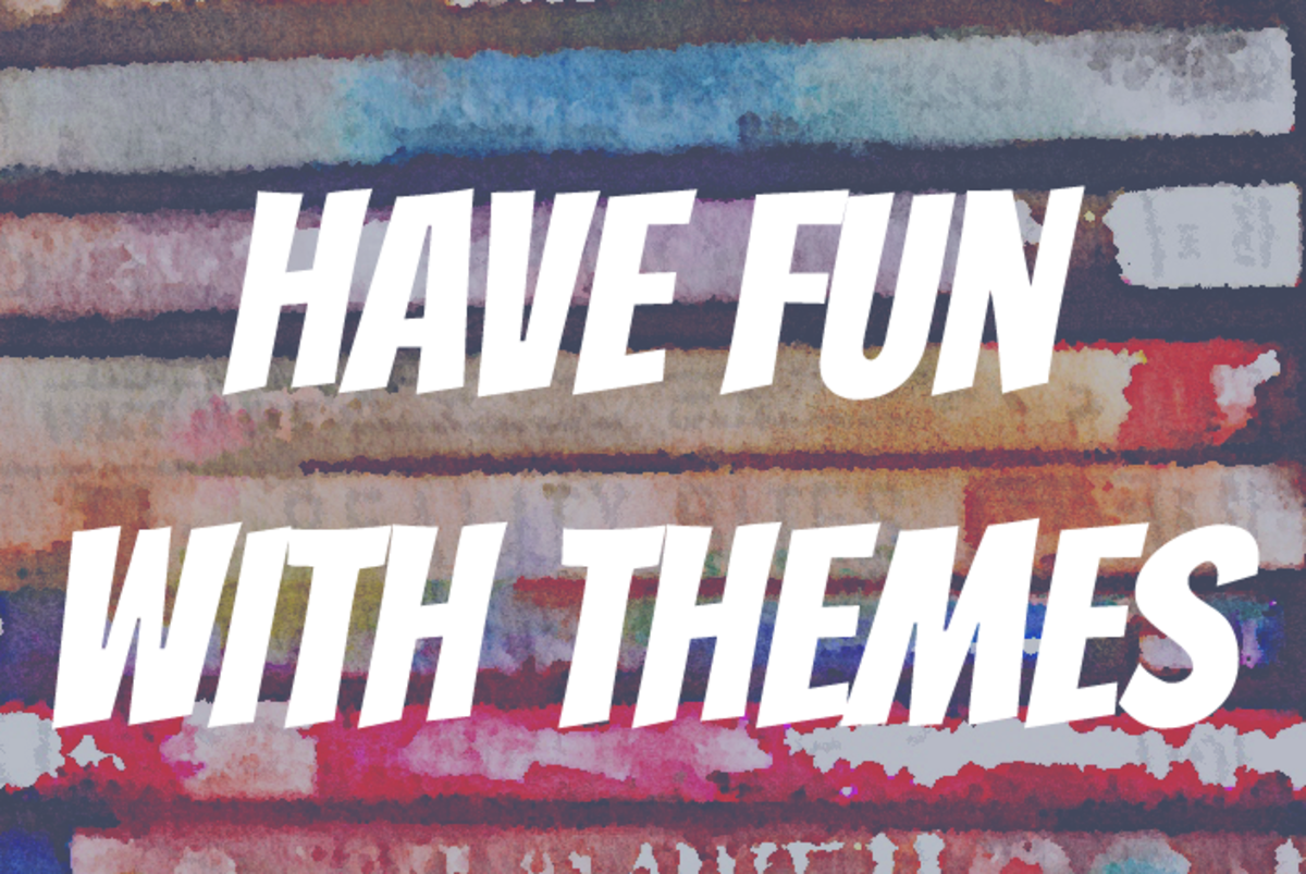 Have Fun with Themes