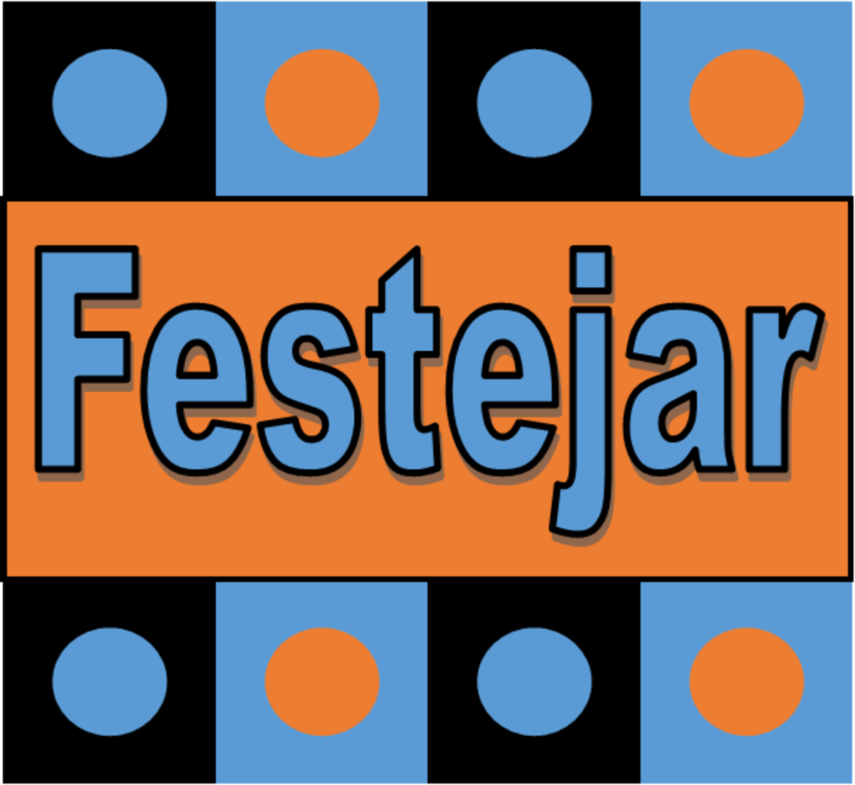 Festejar = to party