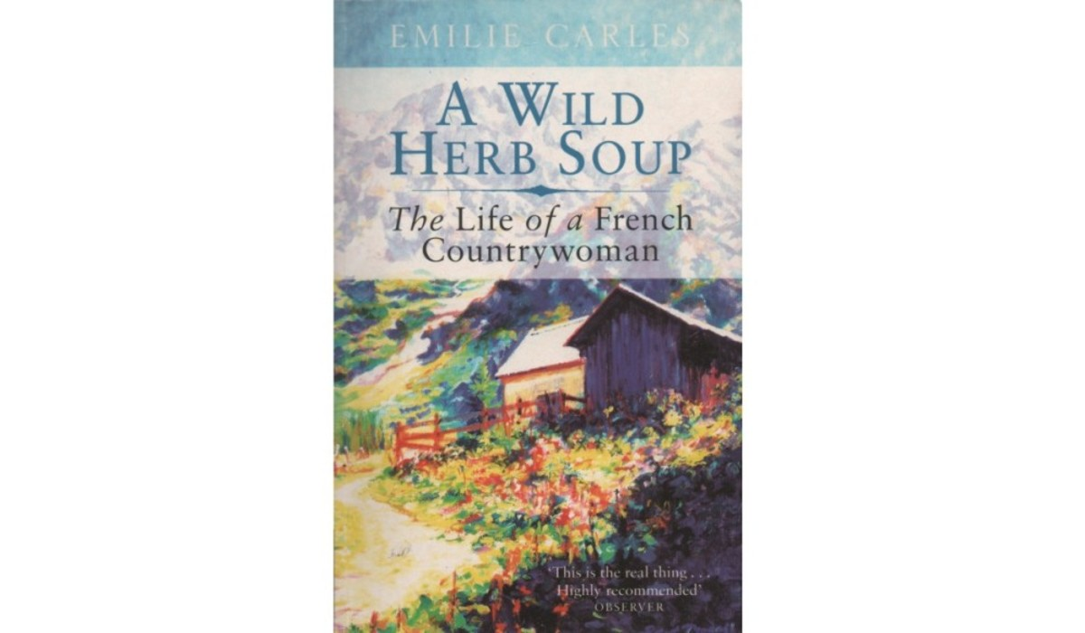 """A Wild Herb Soup"" by Emilie Carles"