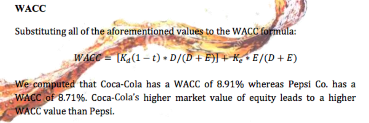 coke vs pepsi eva and wacc If coca-cola used a wacc of 12%, about the average of the past seven years, its  eva would have been $445,000,000 in 2000 pepsico was able to more than.