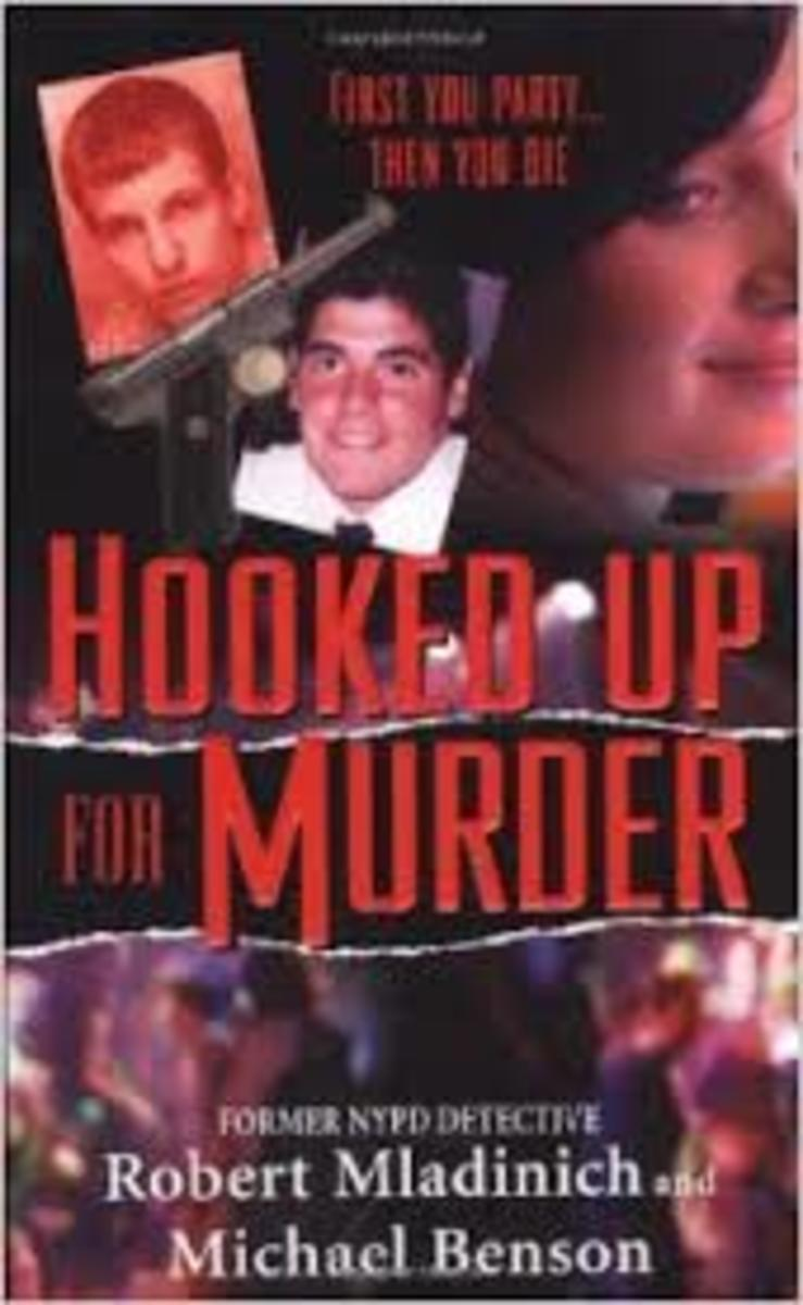 Hooked Up for Murder by Robert Mladinich and Michael Benson