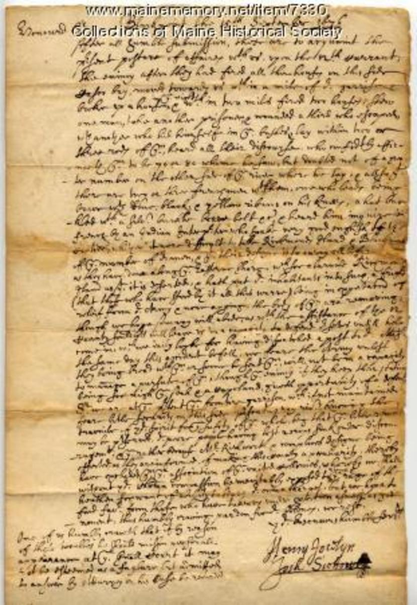 Henry Jocelyn and Josh Scottow wrote this letter to John Leverett, Governor of Massachusetts, from Blackpoint, Sept. 13, 1676 about an Indian raid on Casco Bay.