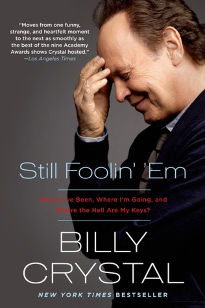 Billy Crystal tells stories about the past and present from the perspective of a grumpy old man in this memoir.