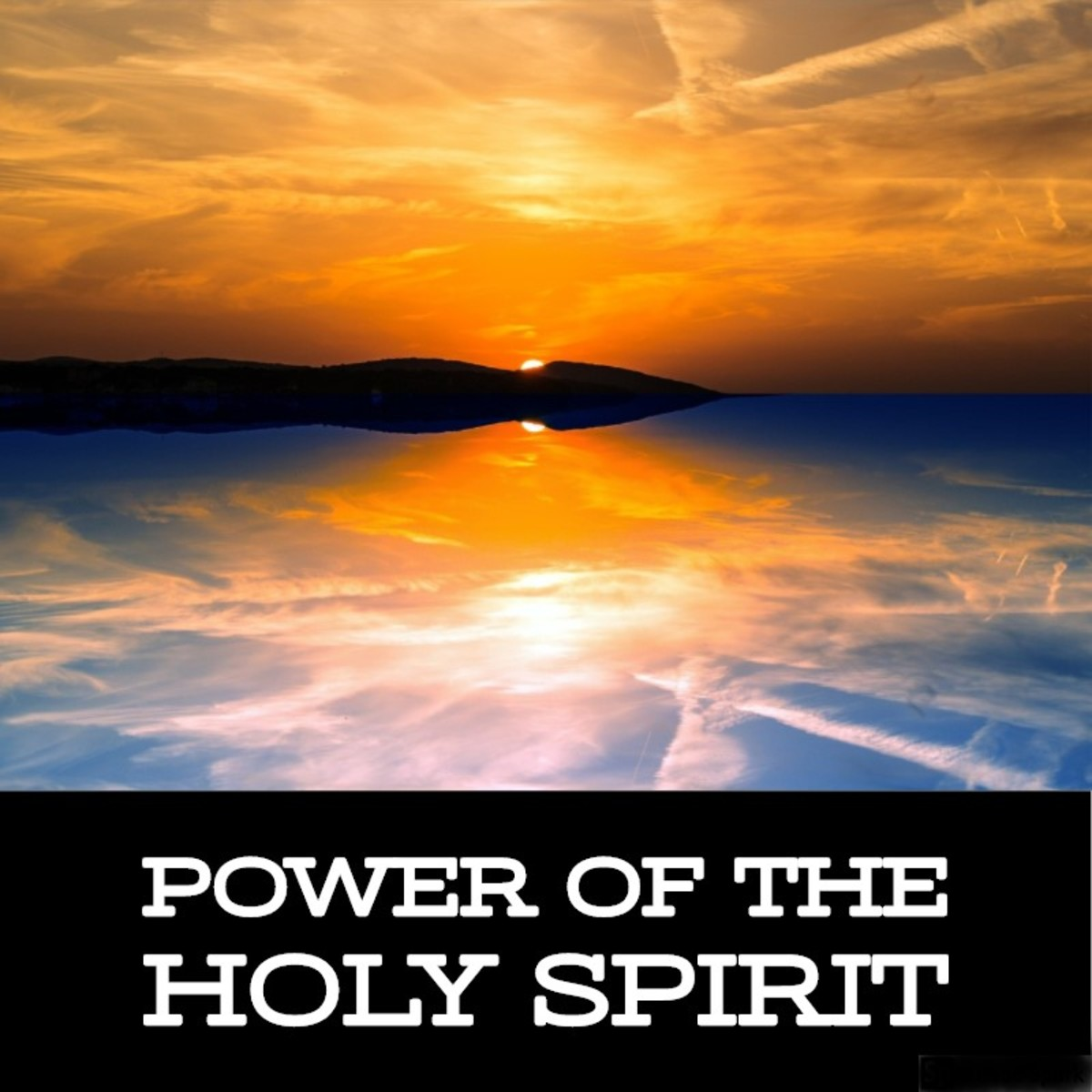 Power of the Holy Spirit.