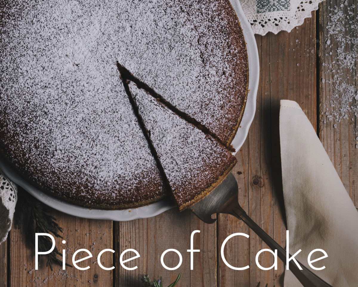 What is the meaning of a piece of cake?