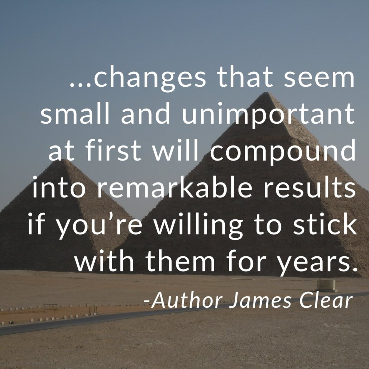 Quote from James Clear's book, Atomic Habits.