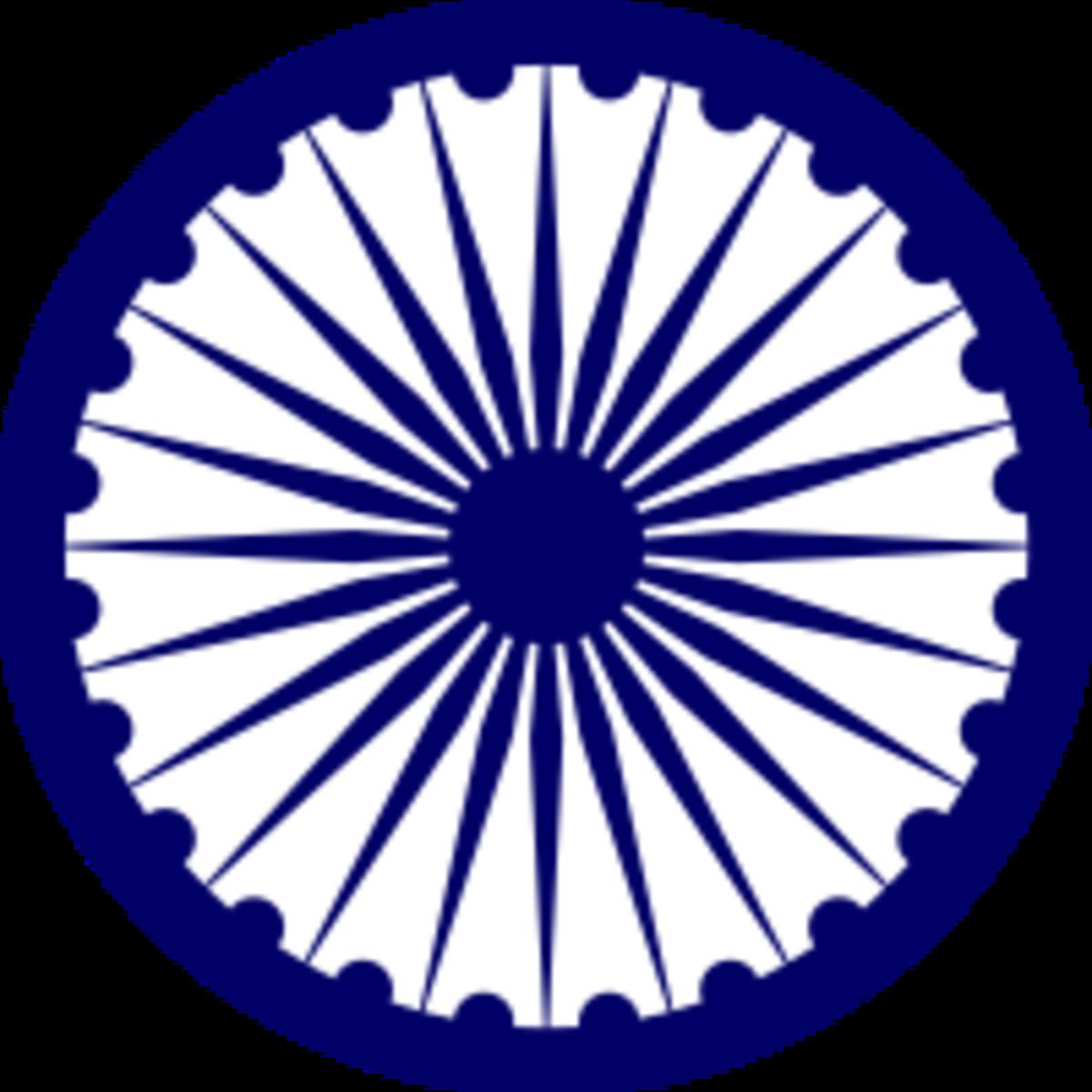 The Ashoka Chakra, known as the wheel of Dharma (Chakra means wheel)