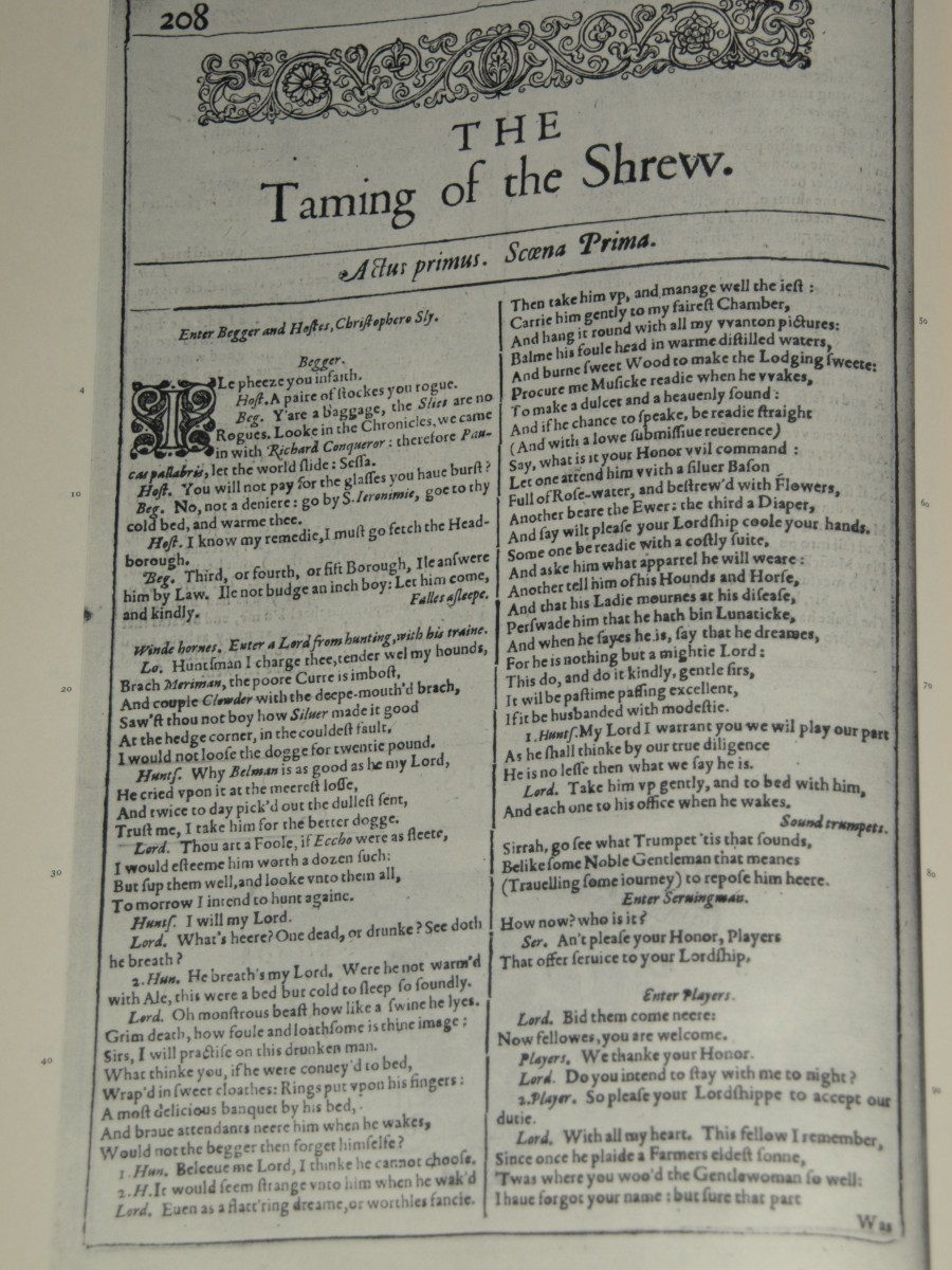 Taming of the Shrew has been read and reread, performed, and reperformed. It has lasted many years, and is still as great as the original.