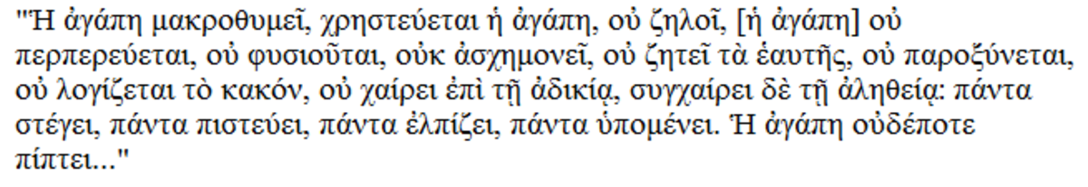 The Greek translation of 1 Corinthians 13:4-8.