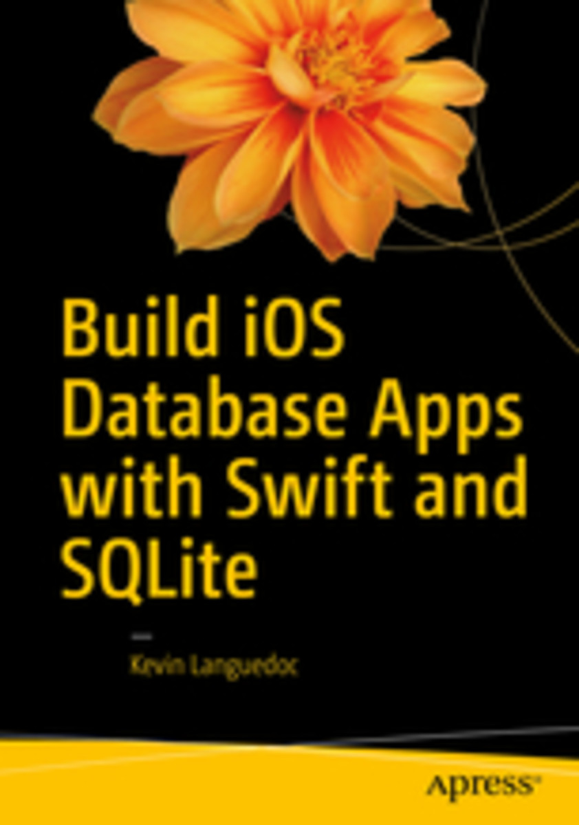 The essentials to master how to develop iOS apps  for iPhone and iPad using SQlite