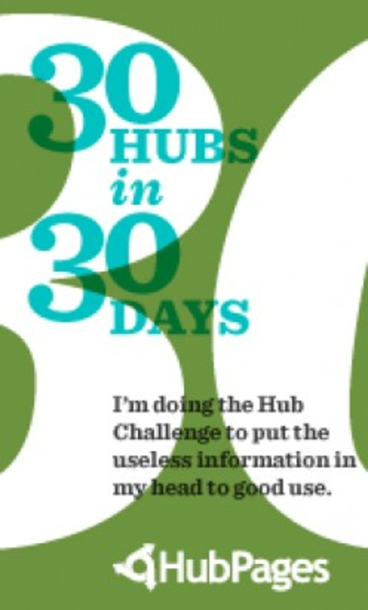 "Day #25 of my ""30 Hubs in 30 Days"" Challenge."