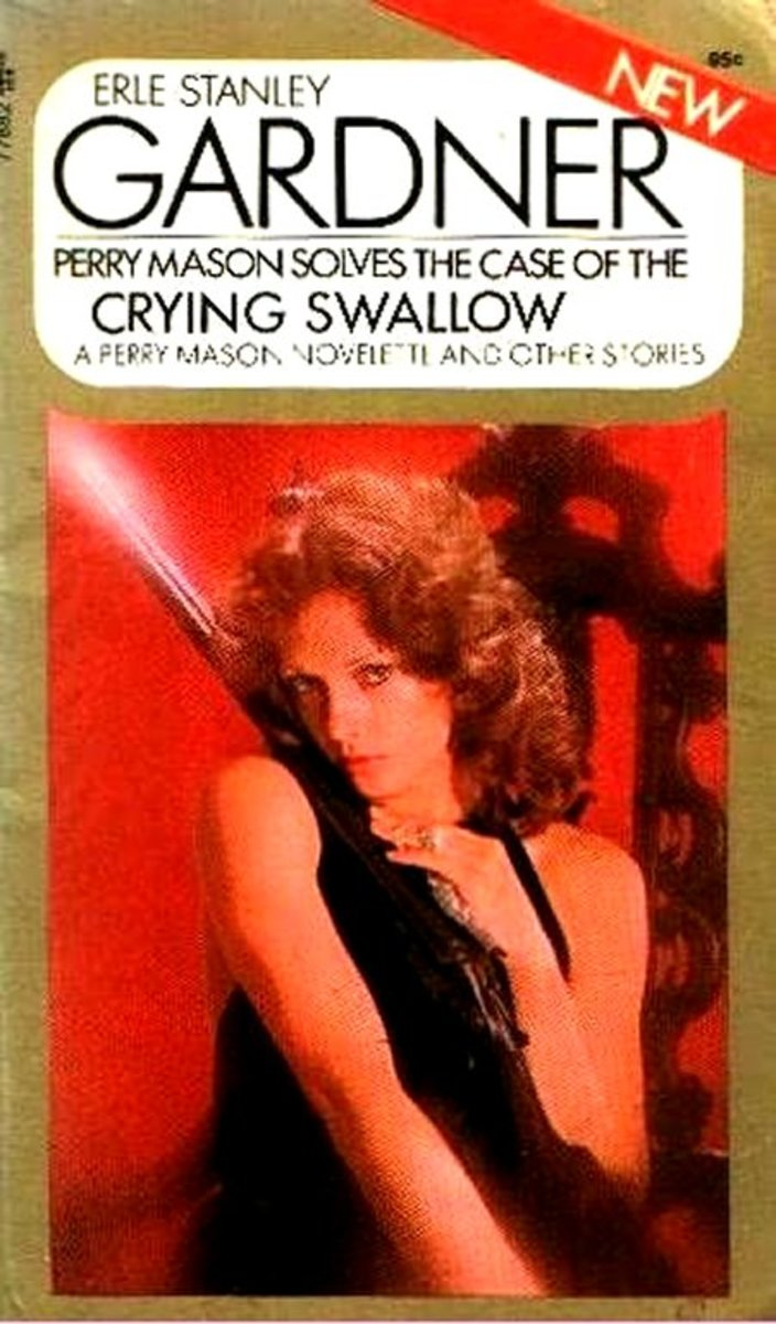 The Case of the Crying Swallow (1947) published originally with Cautious Coquette ( 1949) and then in a collection of same name (1970)