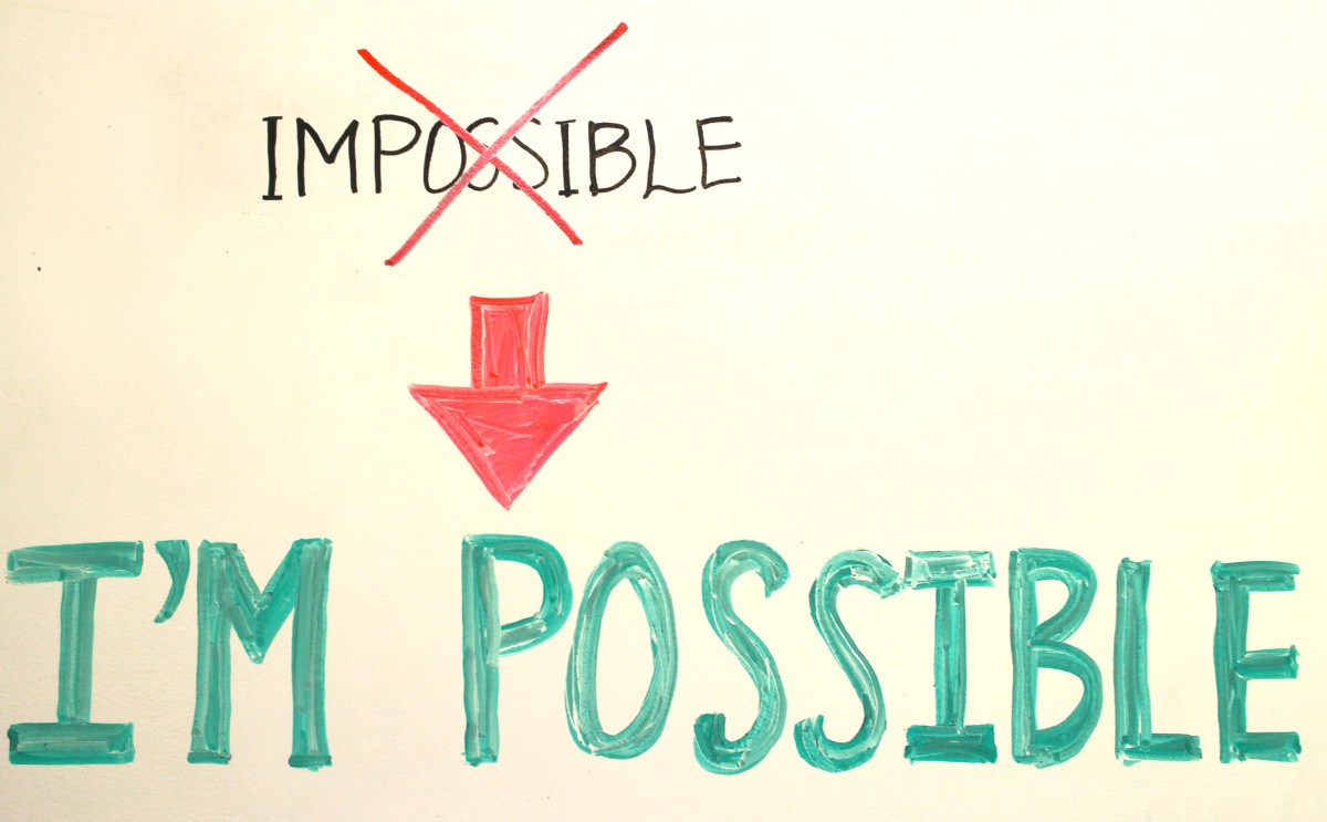 Impossible? More like I'm possible.