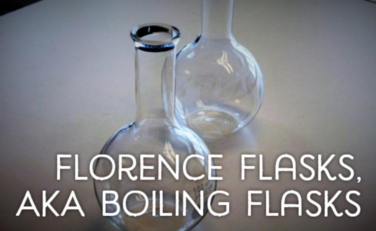Florence flasks, AKA boiling flasks