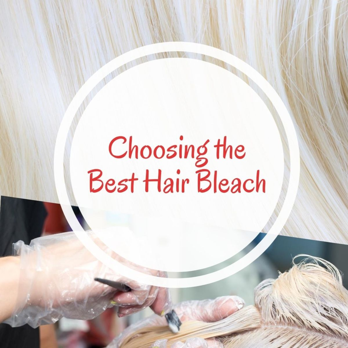 Look stunning by choosing the best hair bleach.