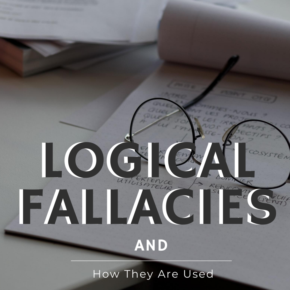 Examples of How Logical Fallacies Are Used