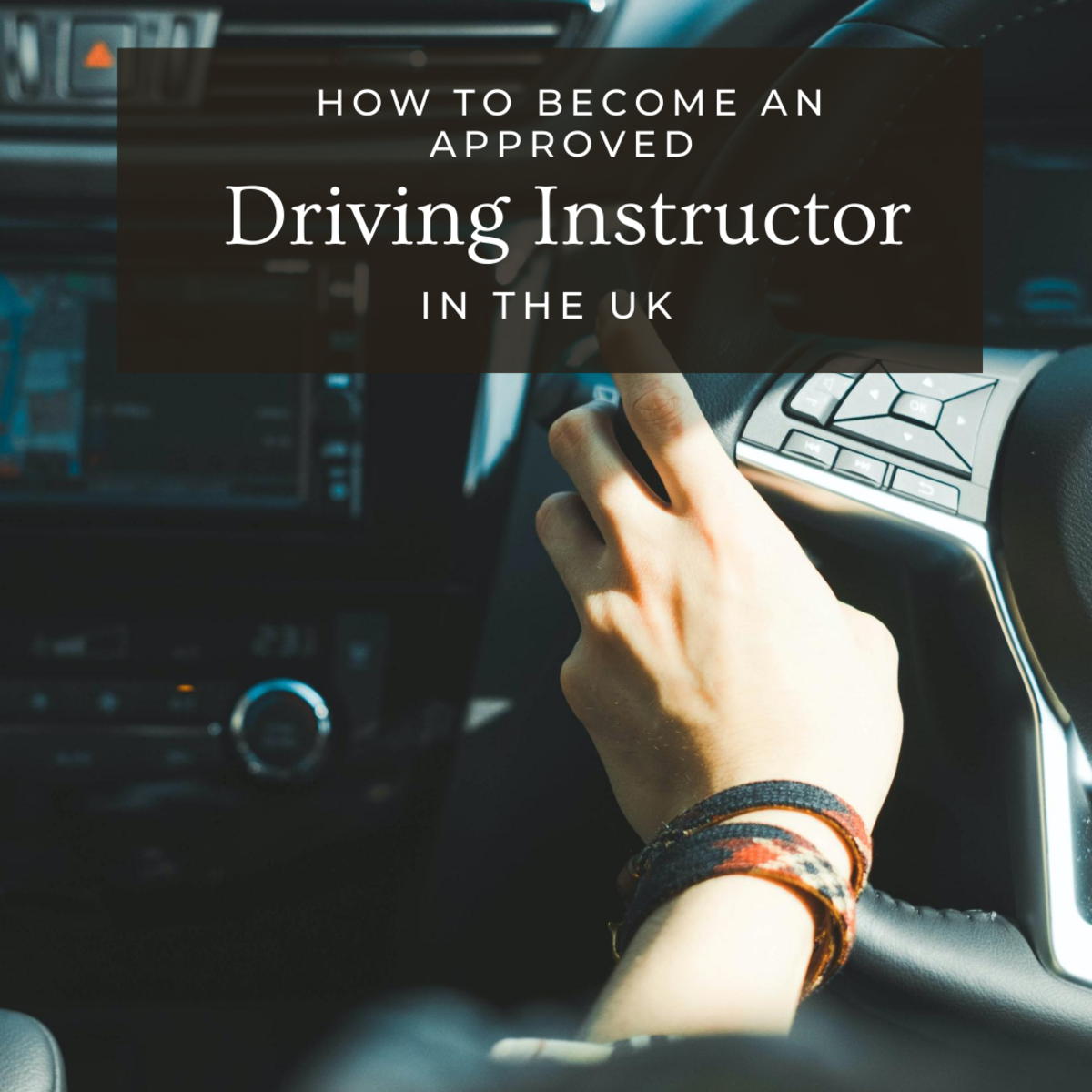 How to Become an Approved Driving Instructor in the UK