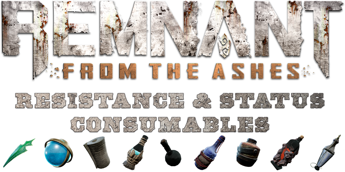 remnant-from-the-ashes-resistance-status-consumables-guide