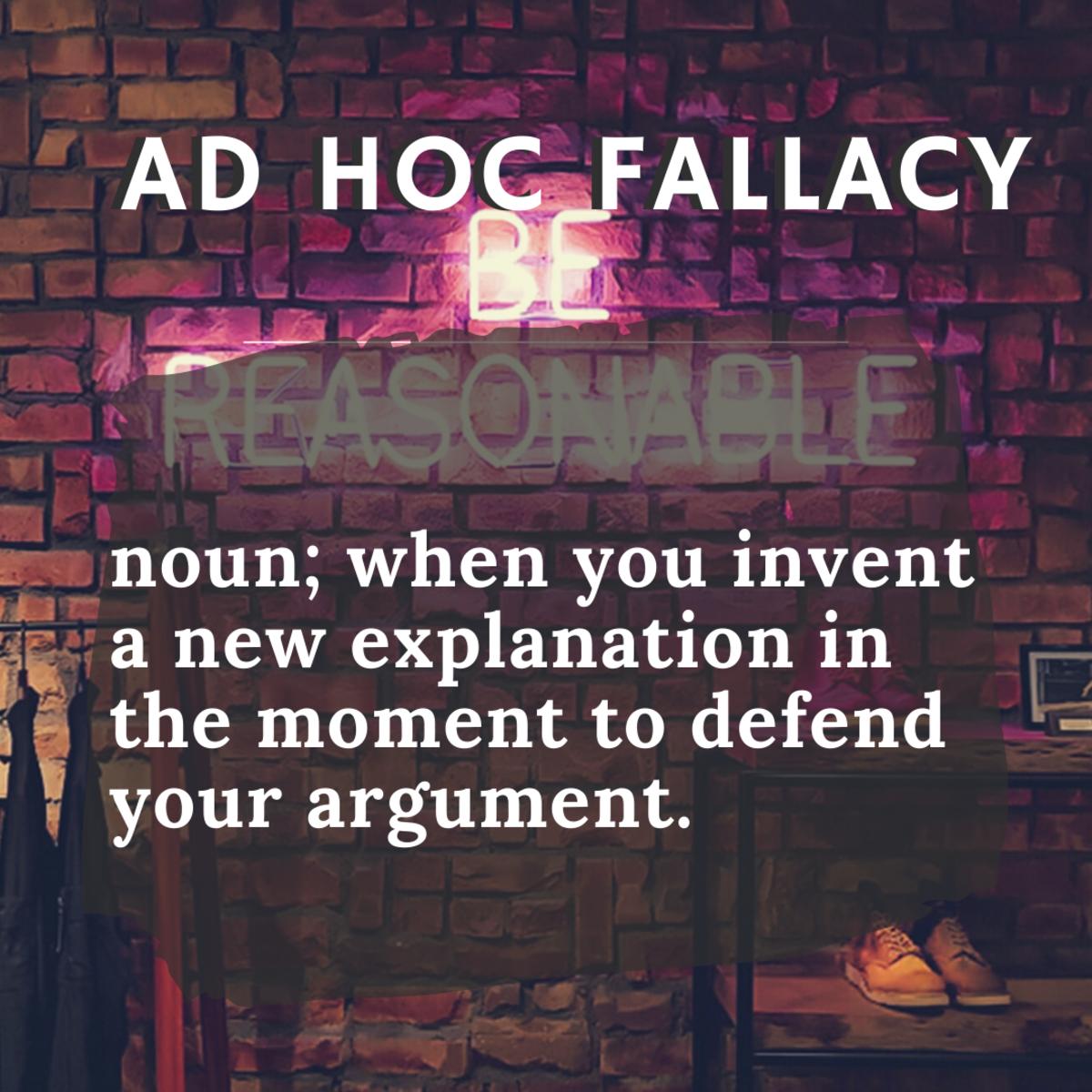 Ad Hoc Fallacy