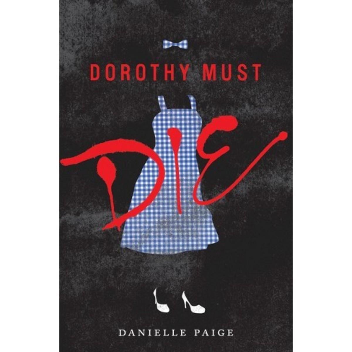 """Dorothy Must Die"" by Danielle Paige"
