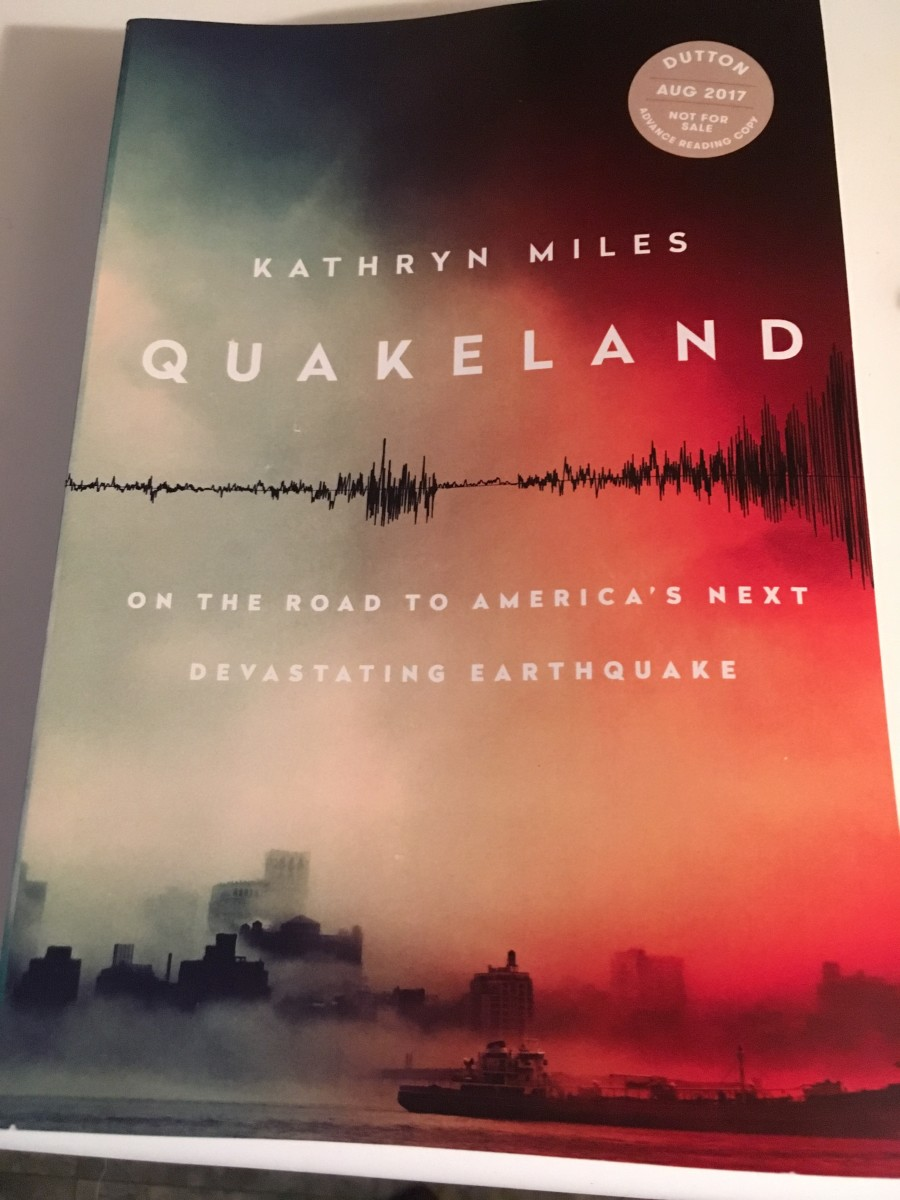 Quakeland: On the Road to America's Next Devastating Earthquake by Kathryn Miles