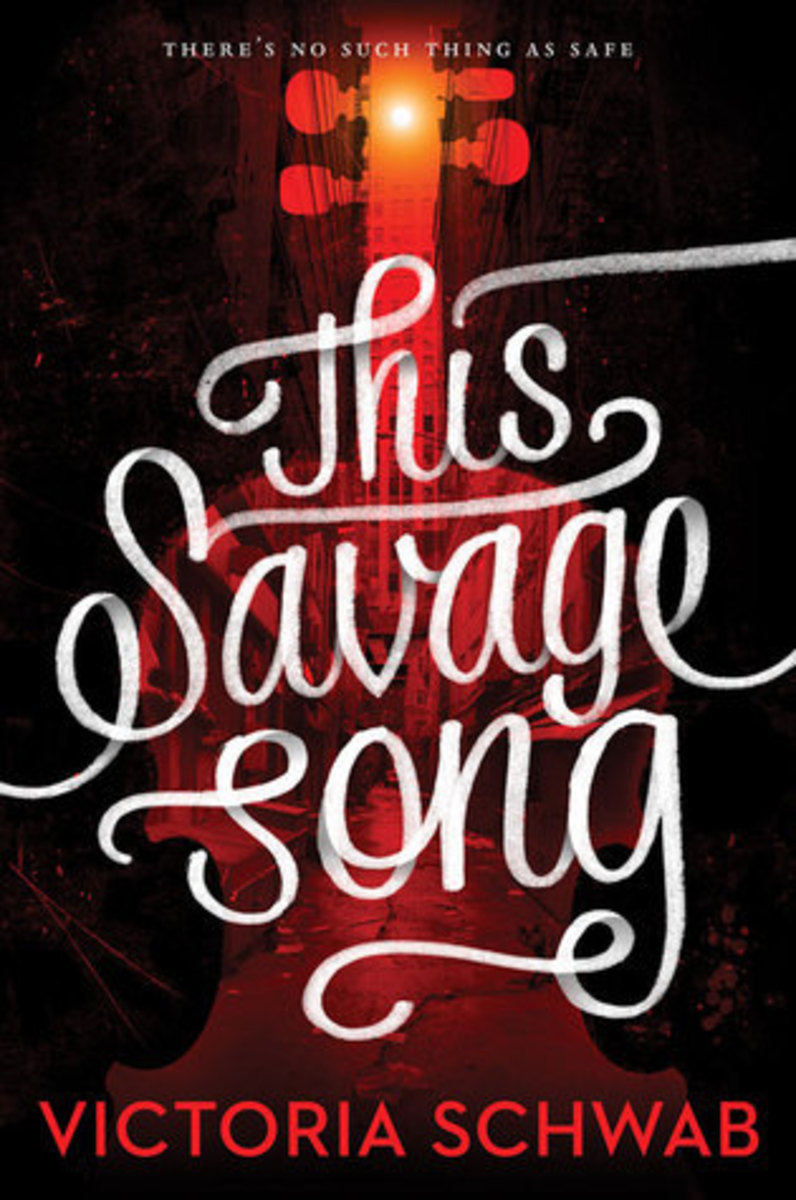 "A Book Review of ""This Savage Song"" by Victoria Schwab"