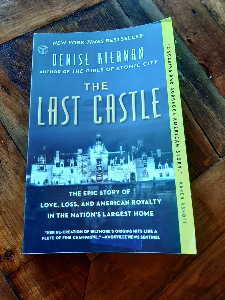 Book Review of The Last Castle, the Epic Story of Love, Loss and American Royalty in the Nation's Largest Home
