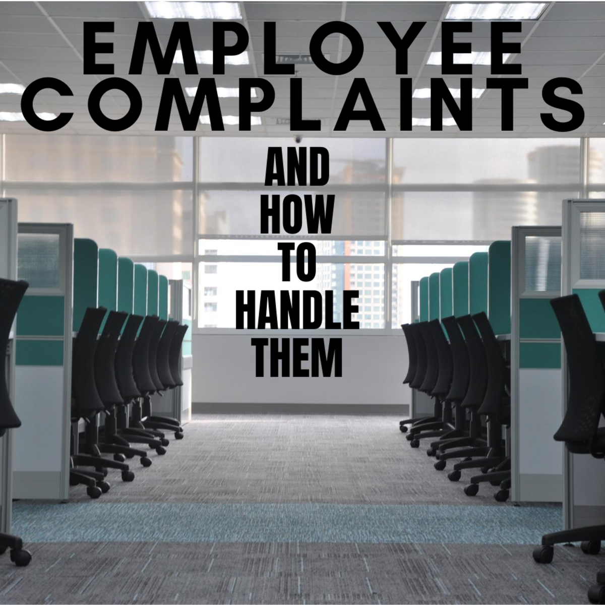 The best way to handle employee complaints at the workplace.