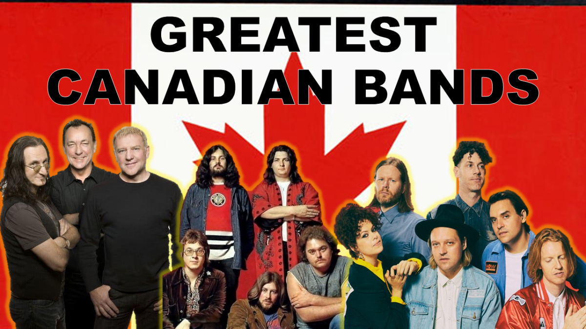 Greatest Canadian Bands of All Time