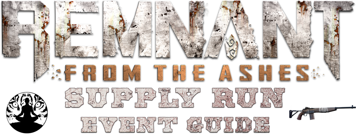 remnant-from-the-ashes-supply-run-event-guide