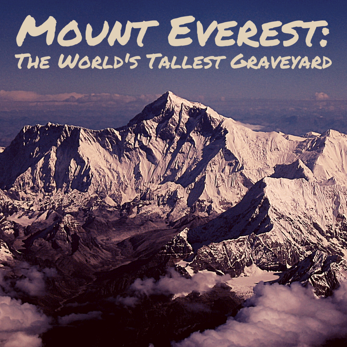 The Bodies of Mount Everest, the World's Highest Graveyard